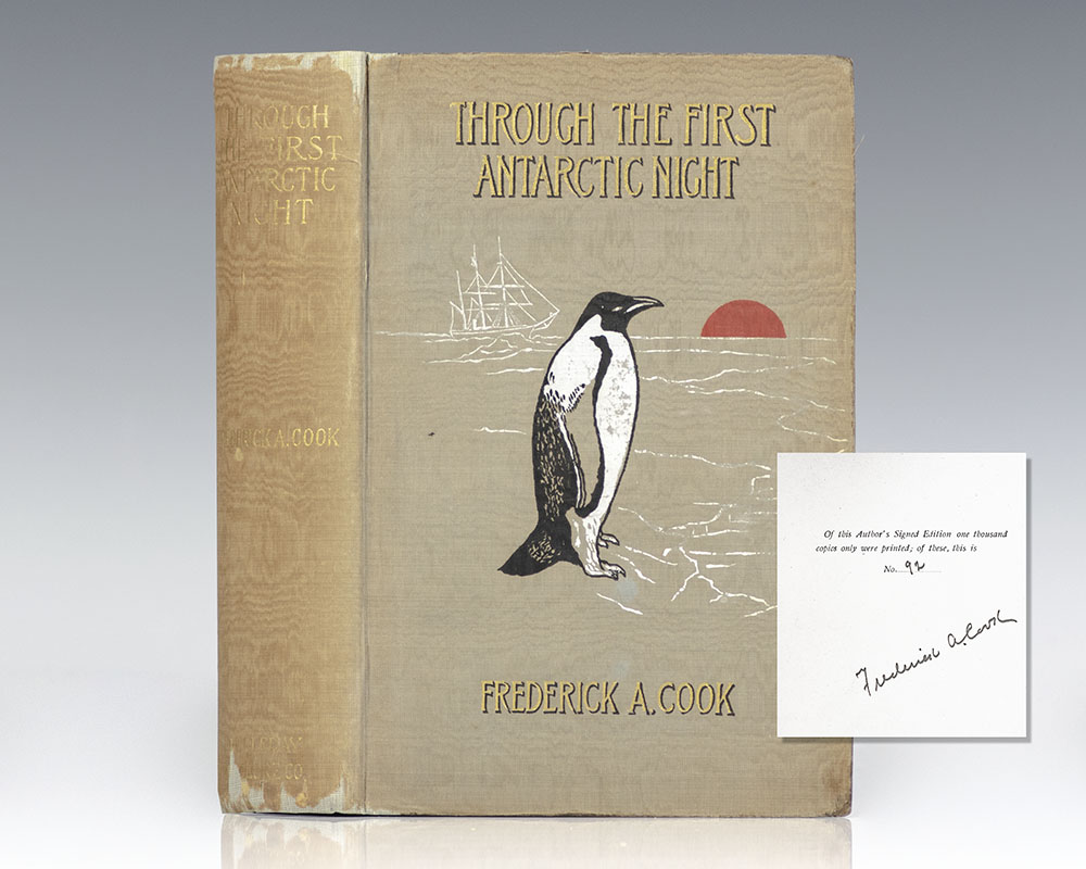 """Through the First Antarctic Night 1898-1899: Narrative of the Voyage of the """"Belgica"""" Among Newly Discovered Lands and Over an Unknown Sea About the South Pole."""