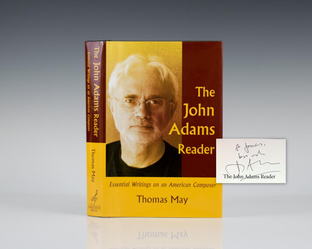 The John Adams Reader: Essential Writings on an American Composer.
