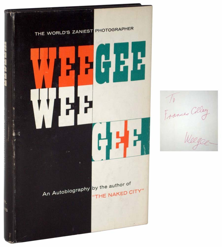 Weegee: An Autobiography.