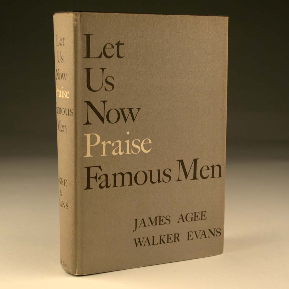 let us now praise famous men essay As the book's title attests, let us now praise famous men essentially  as scalzi  wrote in an essay responding to my comments, the surprise.
