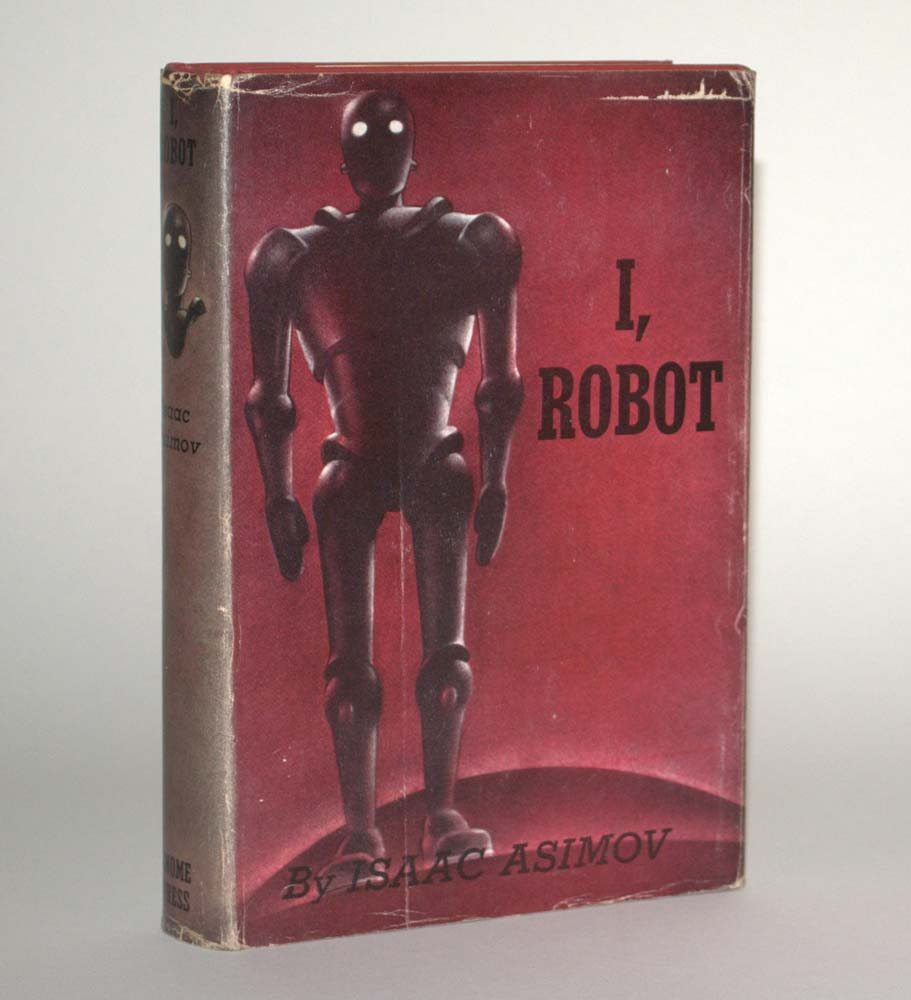 I, Robot by Isaac Asimov - First Edition 1st/1st 1952