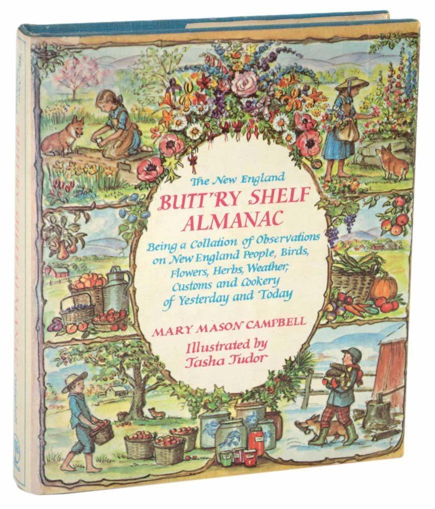 New England Butt'ry Shelf Almanac /Campbell/ Tasha Tudor 1970 1st edition Book