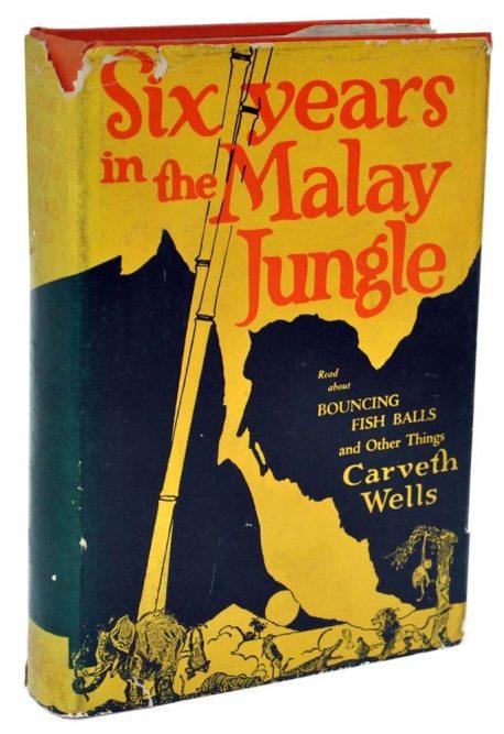 Six Years in the Malay Jungle