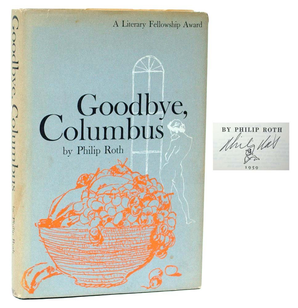a review of phillip roths novella good bye columbus Goodbye, columbus is a novella written by author philip roth it is contained within a book by the same name that includes five short stories as well.