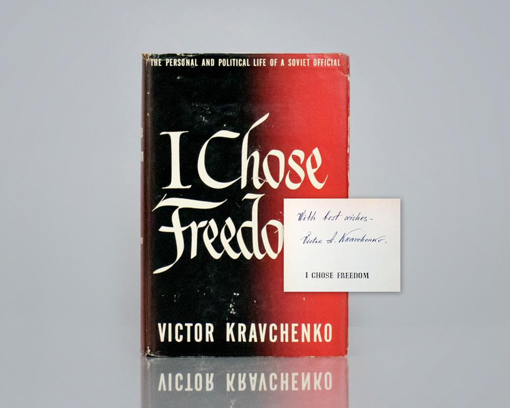 I Chose Freedom: The Personal and Political Life of A Soviet Official.