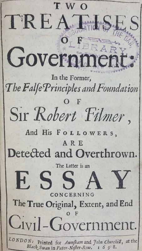 john locke's two treatises of government This is the revised version of peter laslett's acclaimed edition of two treatises of government, which is widely recognised as one of the classic pieces of recent scholarship in the history of ideas, read and used by students of political theory throughout the world.