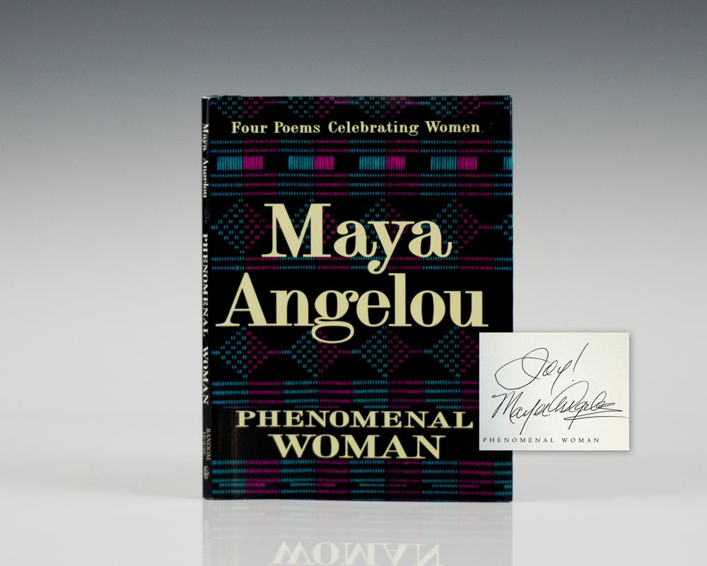 Phenomenal Woman: Four Poems Celebrating Women .