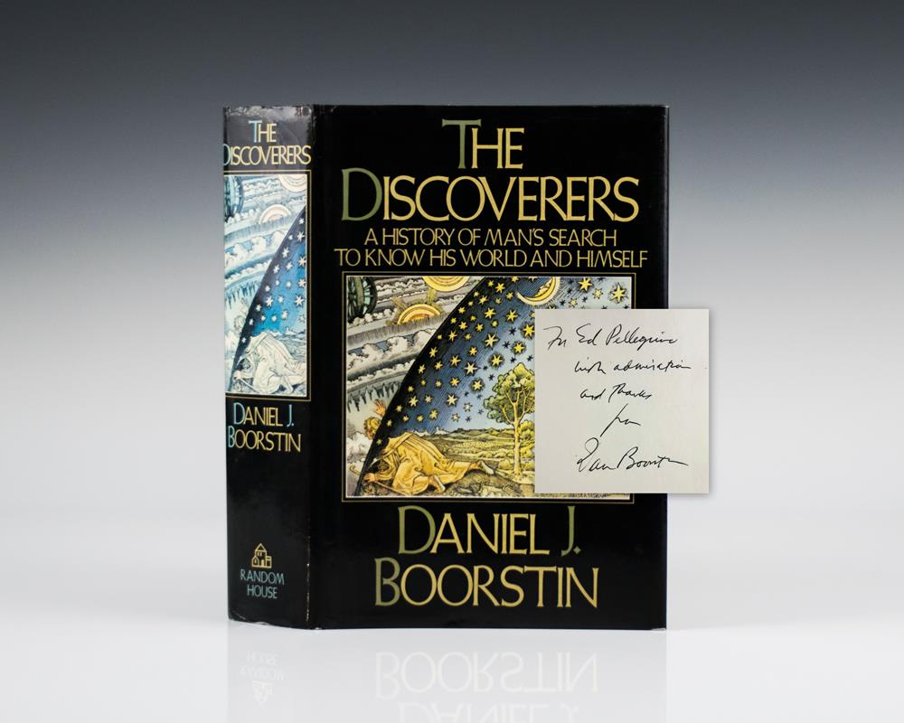 The Discoverers: A History of Man's Search to know his World and Himself.