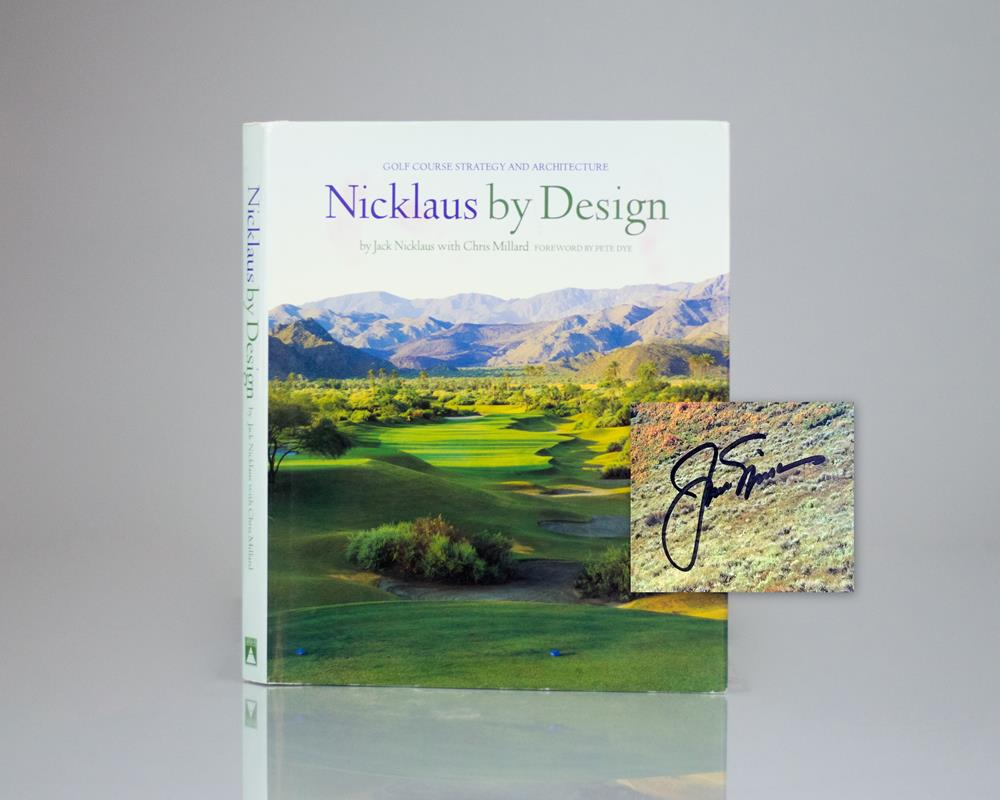 Nicklaus by Design: Golf Course Strategy and Architecture.