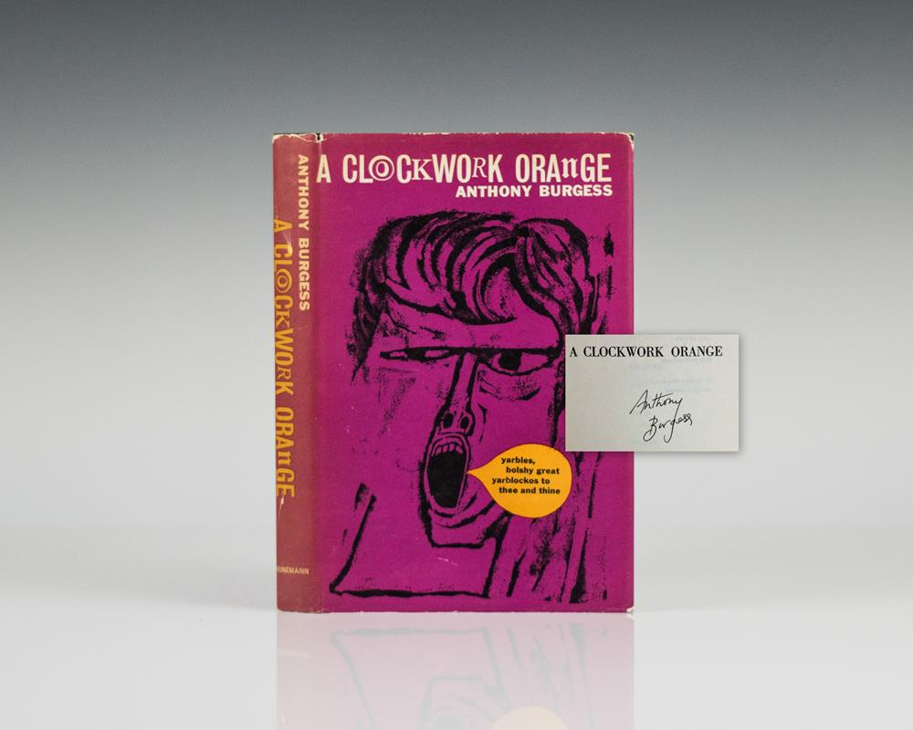 an overview of the american edition of the novel a clockwork orange by anthony burgess A clockwork orange by anthony burgess final chapter that was cut from the us edition when burgess first sold the book to an american.