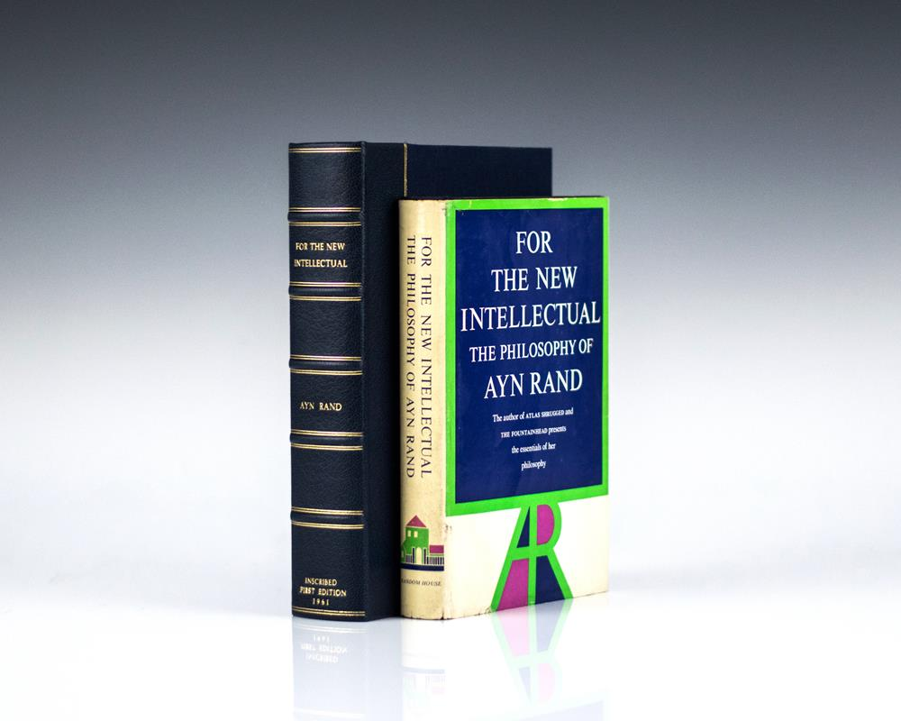 For the New Intellectual: The Philosophy of Ayn Rand.