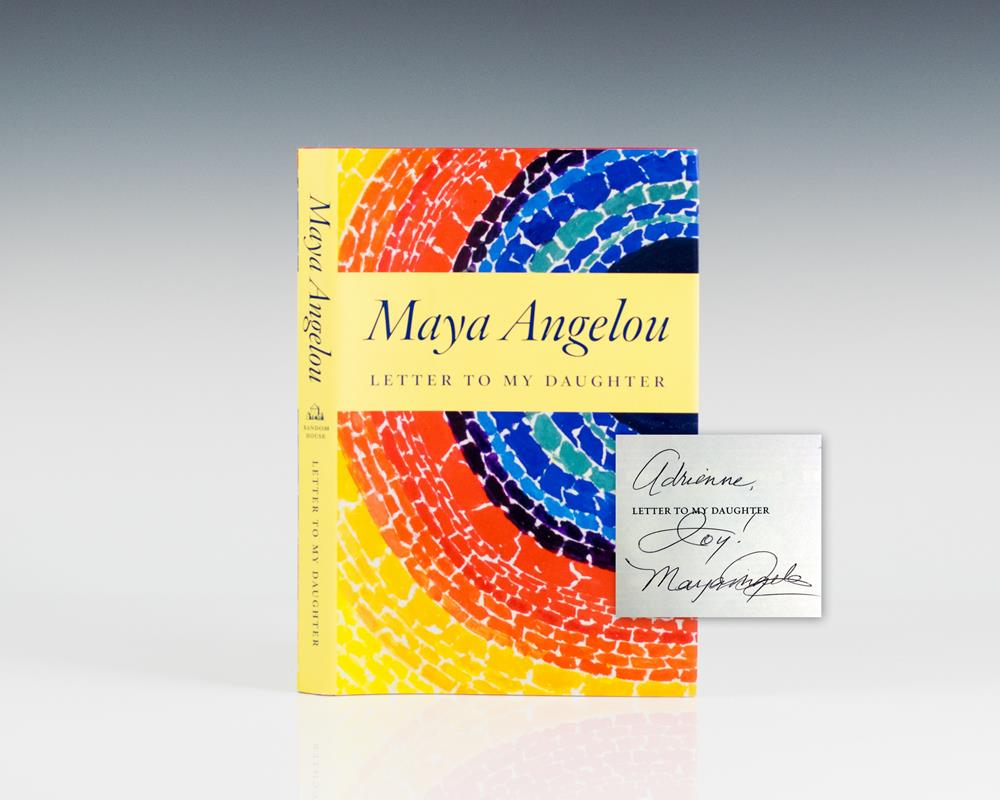 letter to my daughter maya angelou letter to my 23229