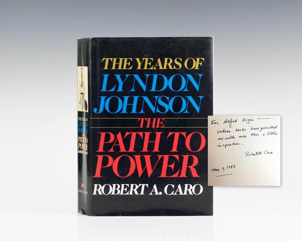 The Path To Power: The Years of Lyndon Johnson.