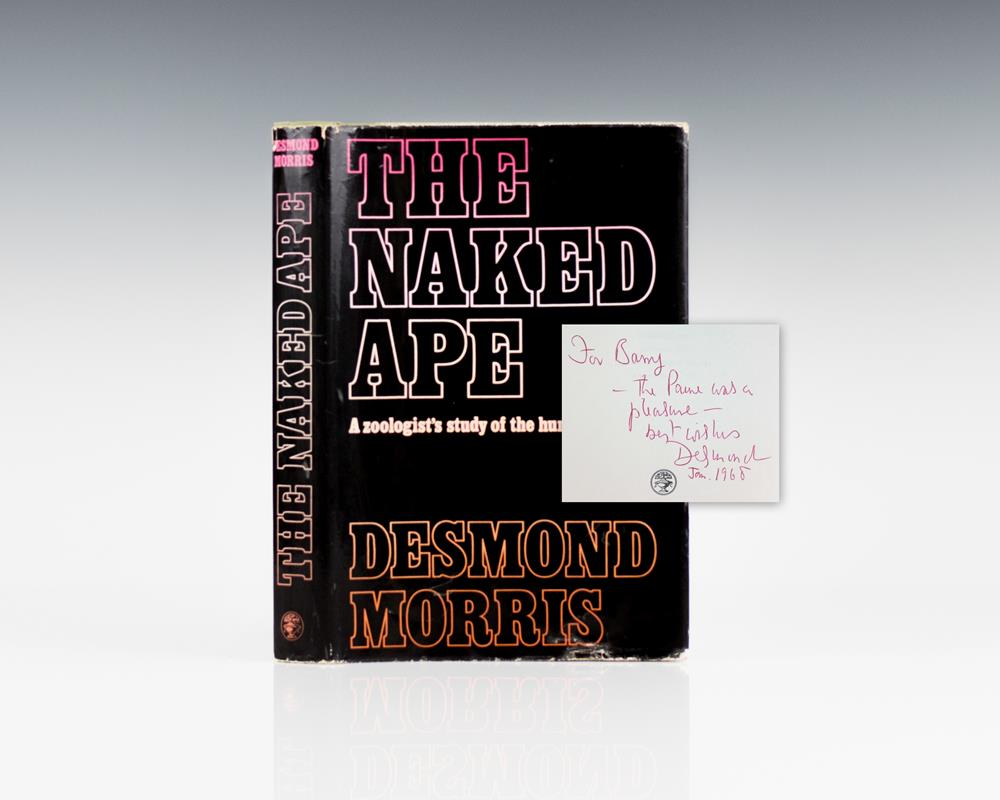 The Naked Ape: A Zoologist's Study of the Human Animal.