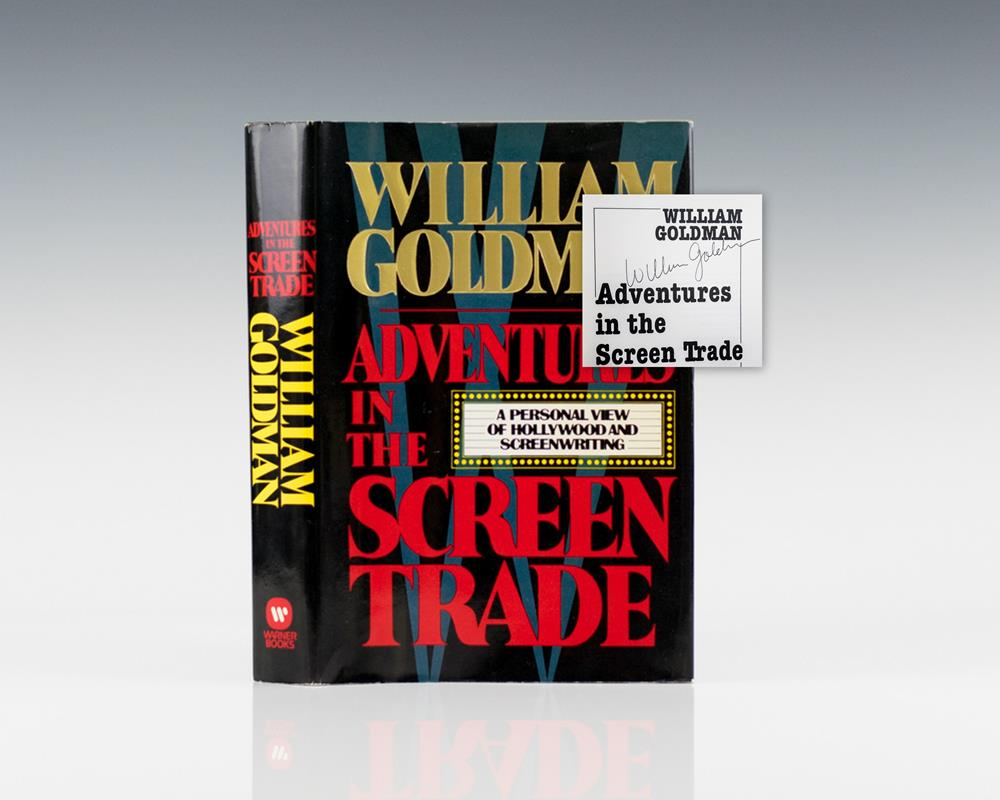 Adventures in the Screen Trade: A Personal View of Hollywood and Screenwriting.