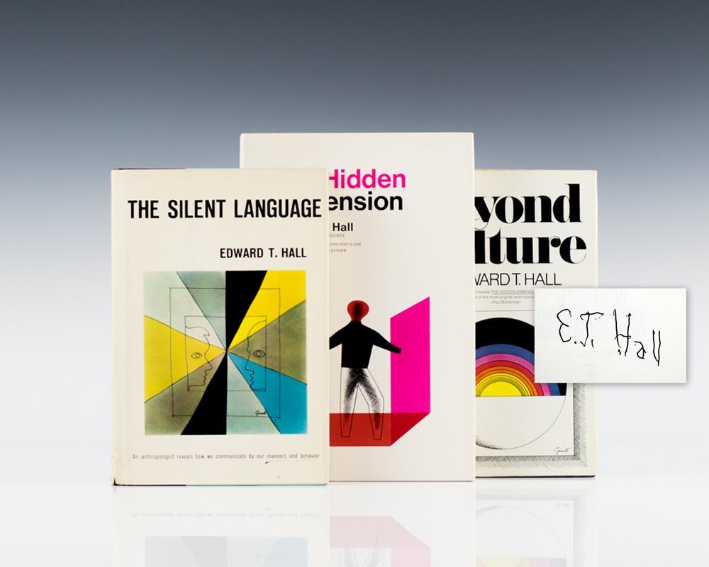 The Silent Language, The Hidden Dimension, Beyond Culture.