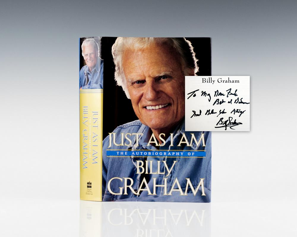 Just As I Am: The Autobiography of Billy Graham.
