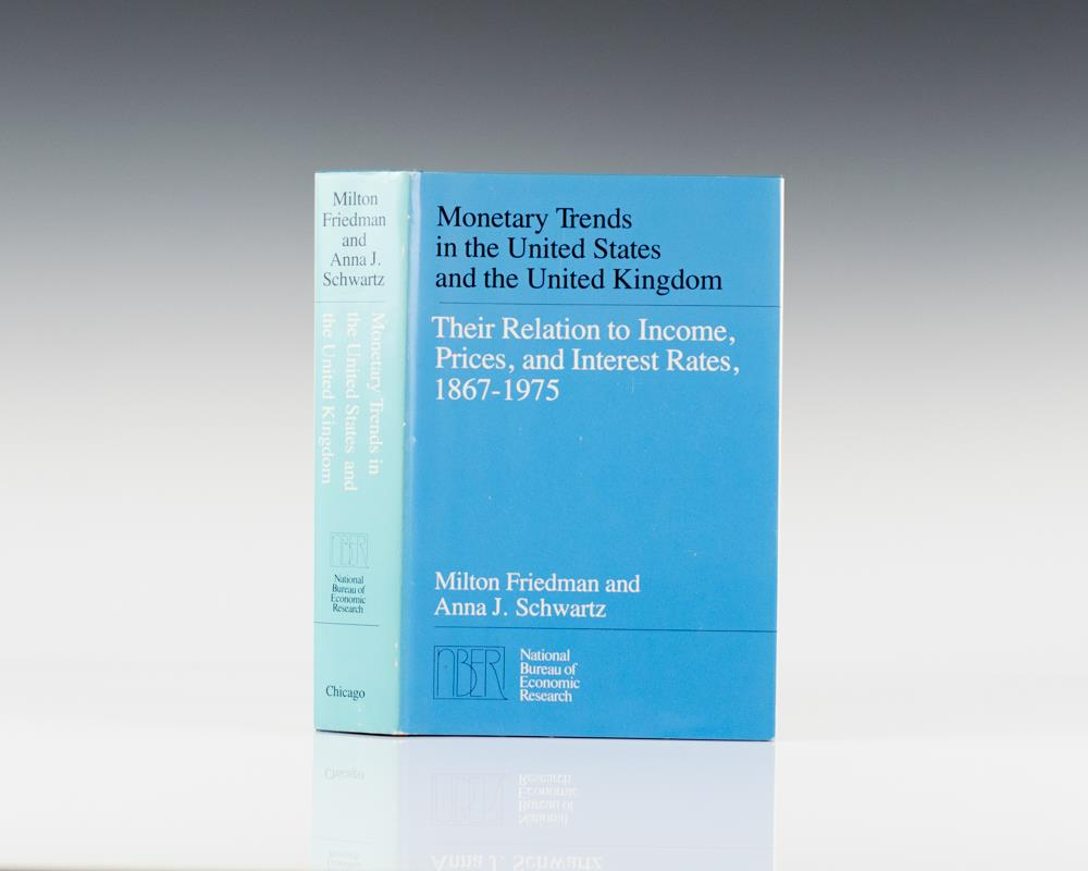 Monetary Trends in the United States and the United Kingdom: Their Relation to Income, Prices, and Interest Rates, 1867 – 1975.