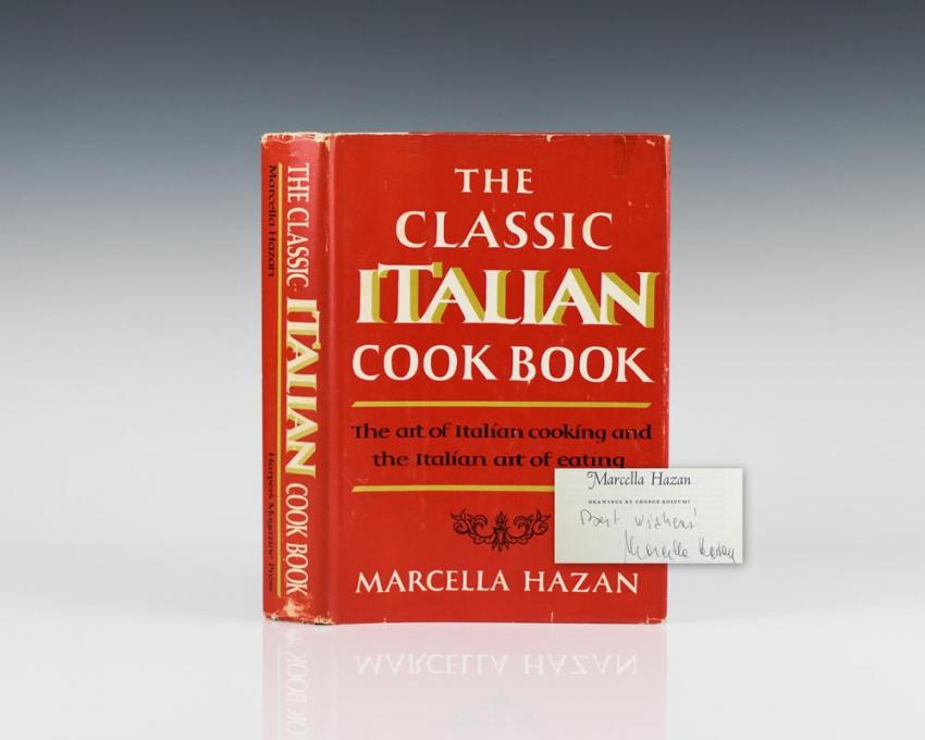 The Classic Italian Cookbook: The Art of Italian Cooking and the Italian Art of Eating.