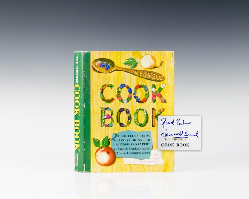 The Fireside Cook Book: A Complete Guide to Fine Cooking.