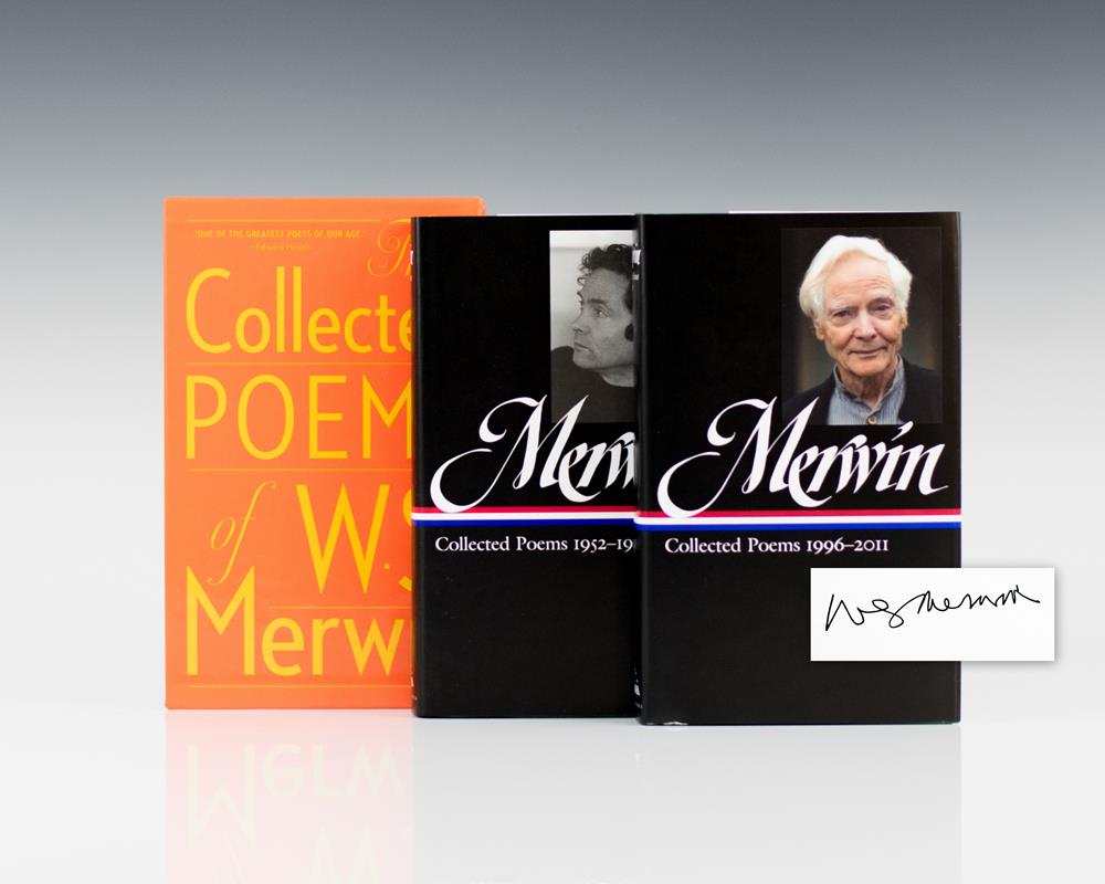 W.S. Merwin: Collected Poems 1952-1993 & Collected Poems 1996-2011.