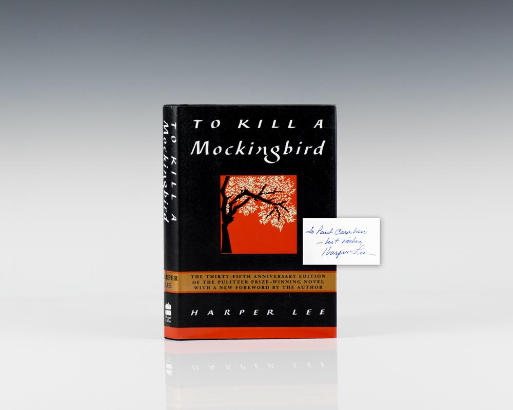 To Kill A Mockingbird.