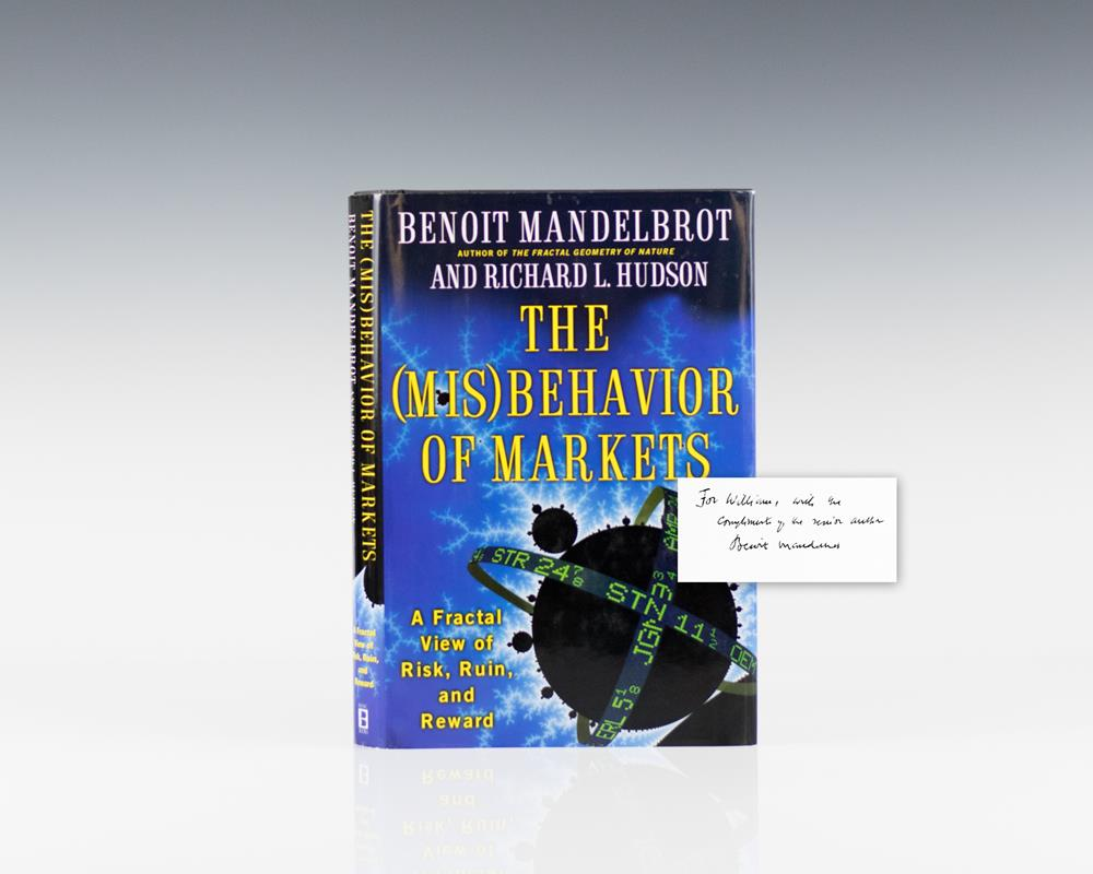 The (Mis)Behavior of Markets: A Fractal View of Risk, Ruin, and Reward.