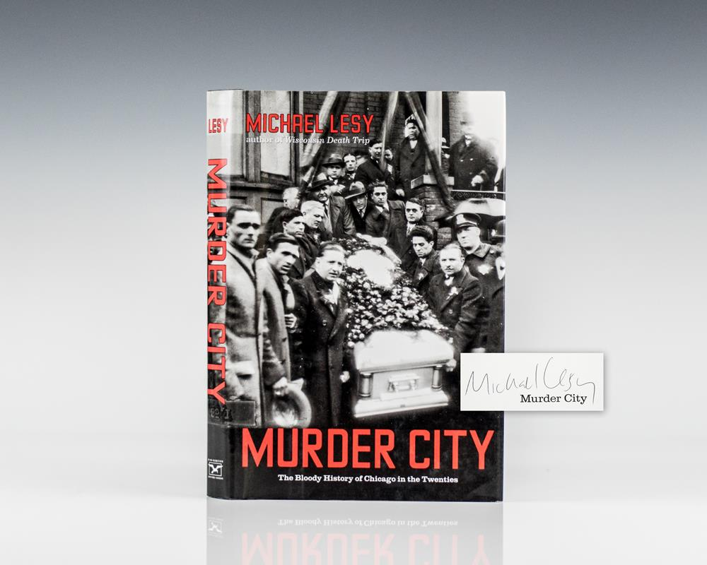 Murder City: The Bloody History of Chicago in the Twenties.