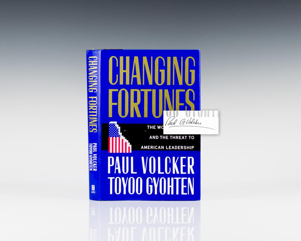 Changing Fortunes: The World's Money and the Threat to American Leadership.