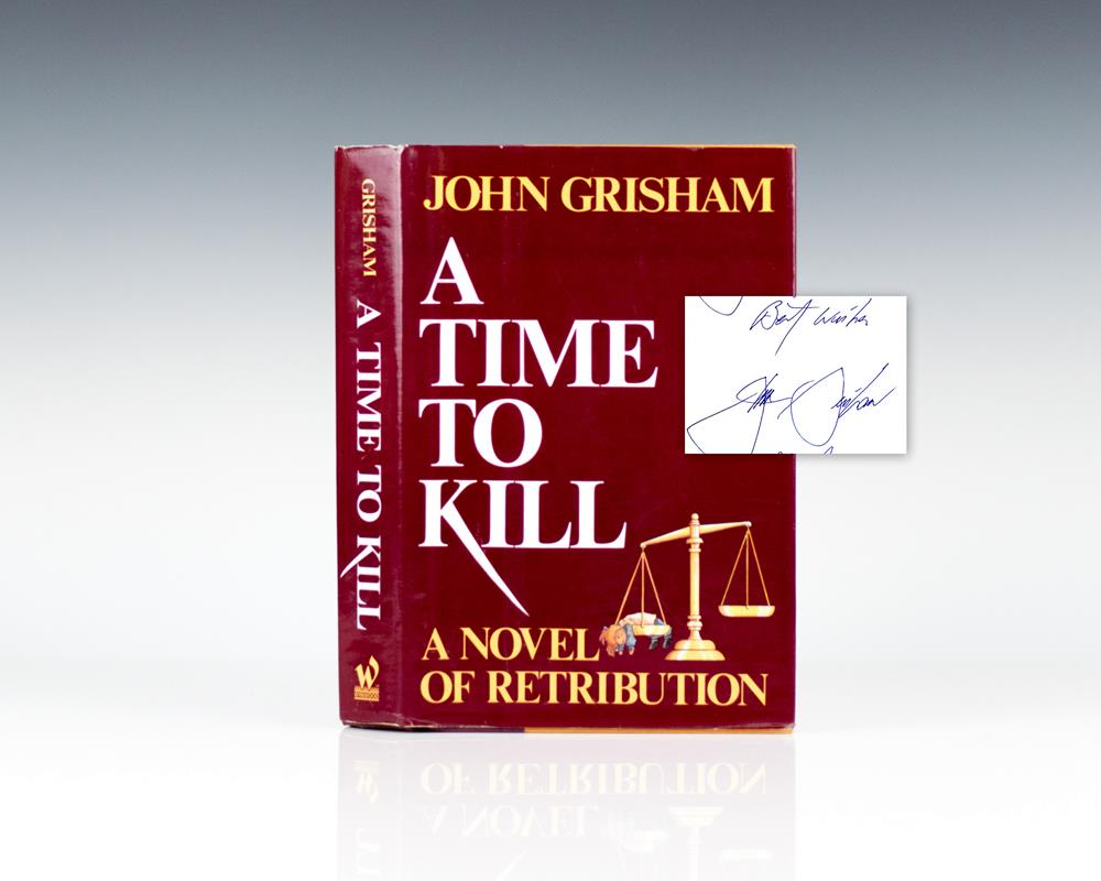 a time to kill by john A time to kill is a 1989 legal suspense thriller by john grisham grisham's first novel, it was rejected by many publishers before wynwood press eventually.
