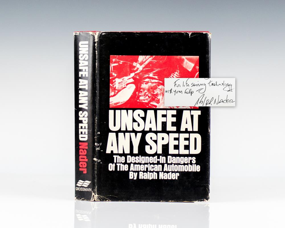 Unsafe At Any Speed.