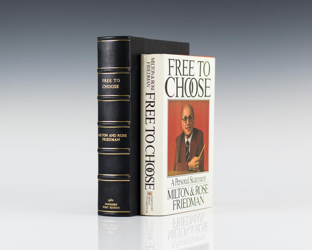 to choose milton friedman first edition signed rare to choose a personal statement
