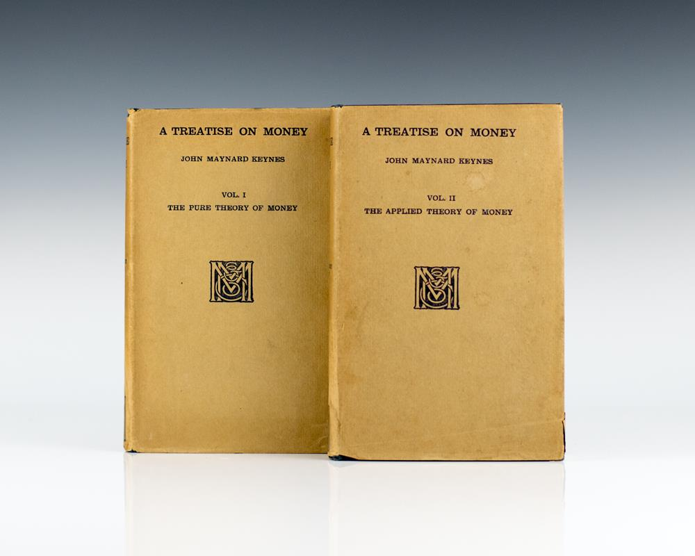 A Treatise On Money: In Two Volumes.
