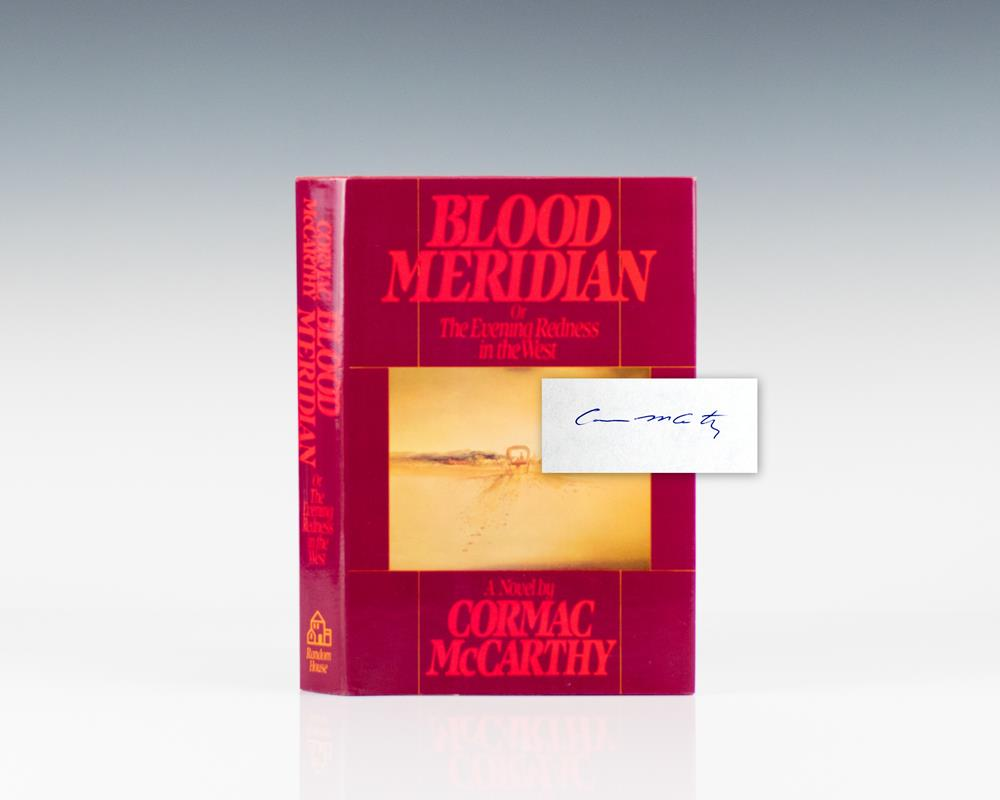 Blood Meridian, or The Evening Redness in the West.