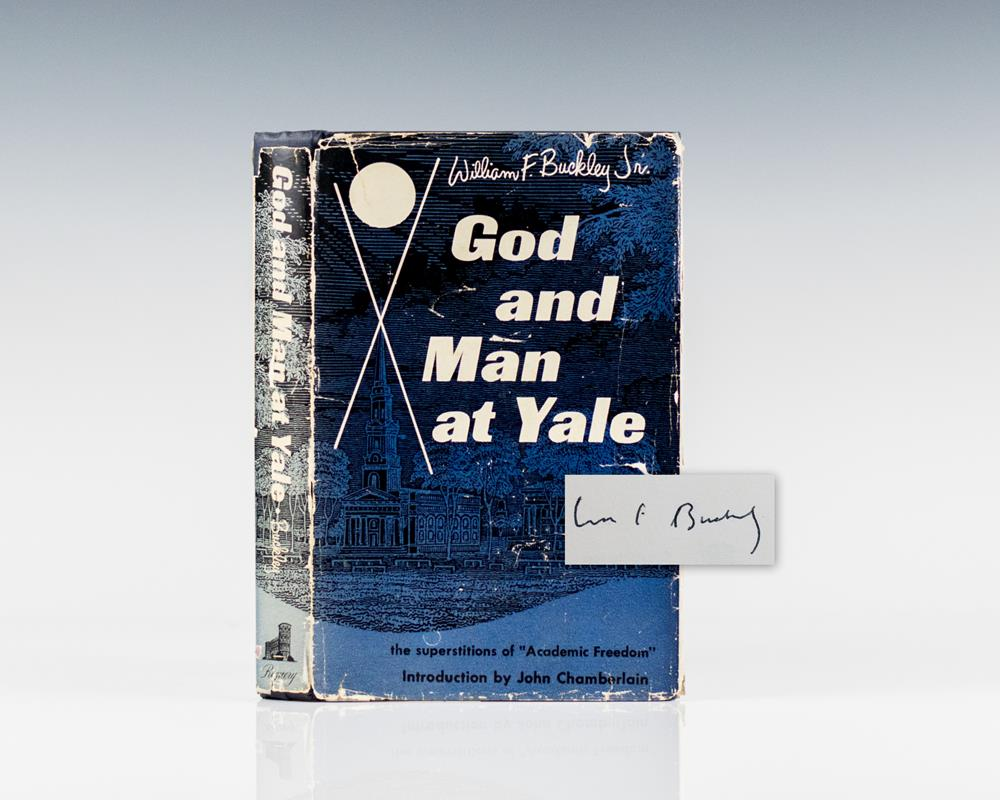 """God and Man at Yale: The Superstitions of """"Academic Freedom""""."""