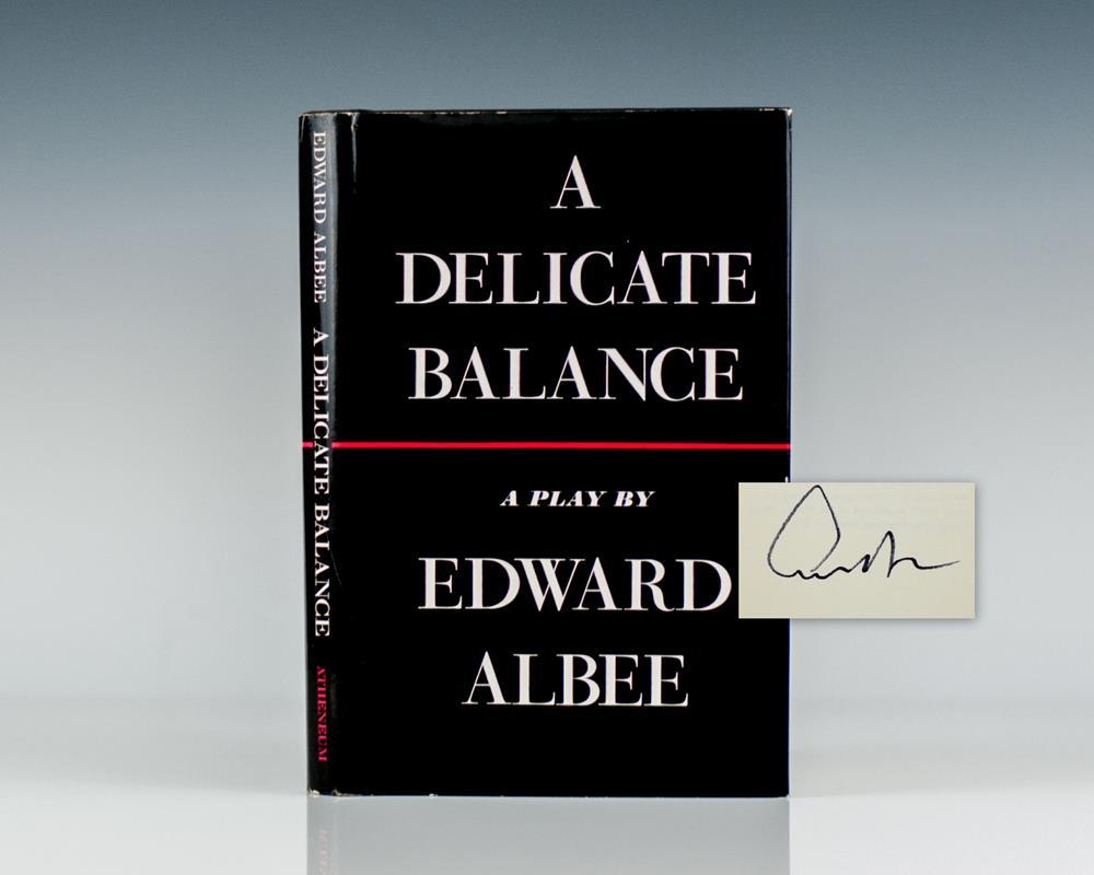 A Delicate Balance.