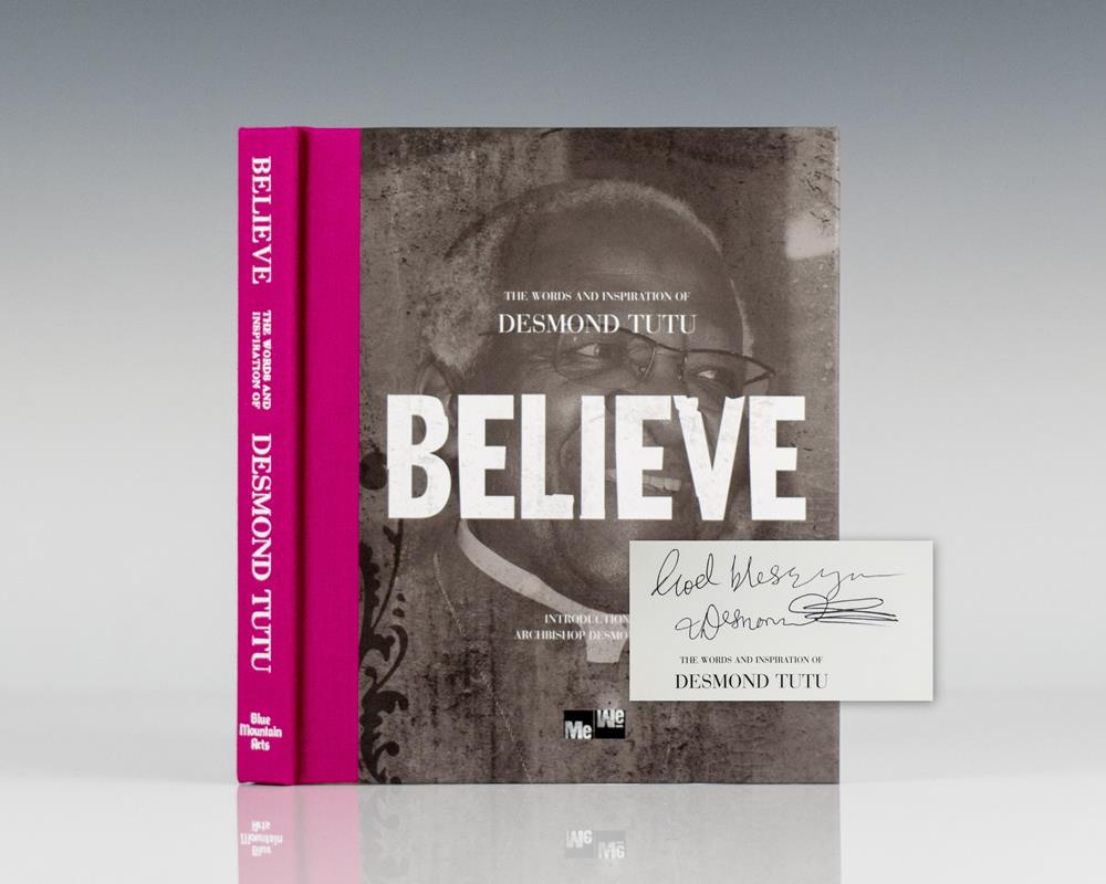 Believe: The Words and Inspiration of Archbishop Desmond Tutu.