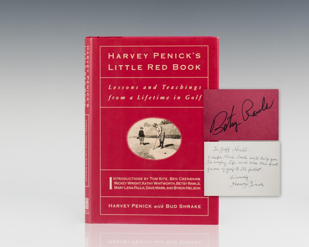 Harvey Penick's Little Red Book: Lessons And Teachings From A Lifetime In Golf.