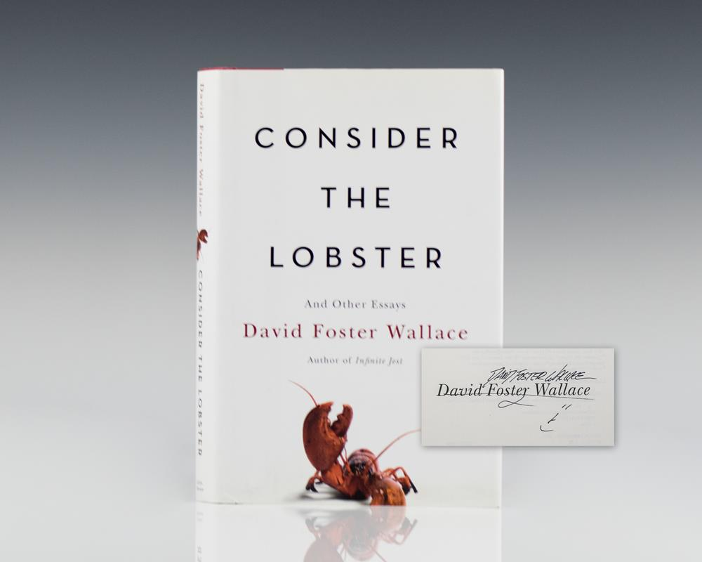 do actions speak louder than words in consider the lobster by david wallace You only need about an inch of water (or white wine or beer) in a pot and steam the lobster rather than boil it june 15, 1960 - the apartment , starring jack lemmon and shirley maclaine , opened in new york on this date.