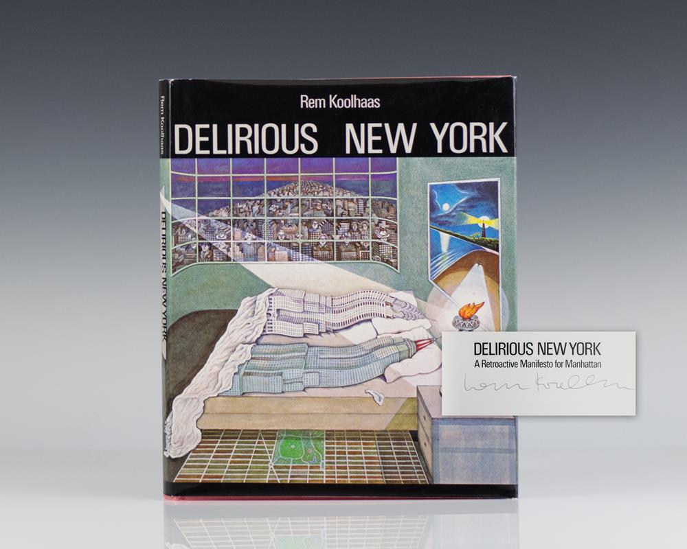 Delirious New York. A Retroactive Manifesto for Manhattan.