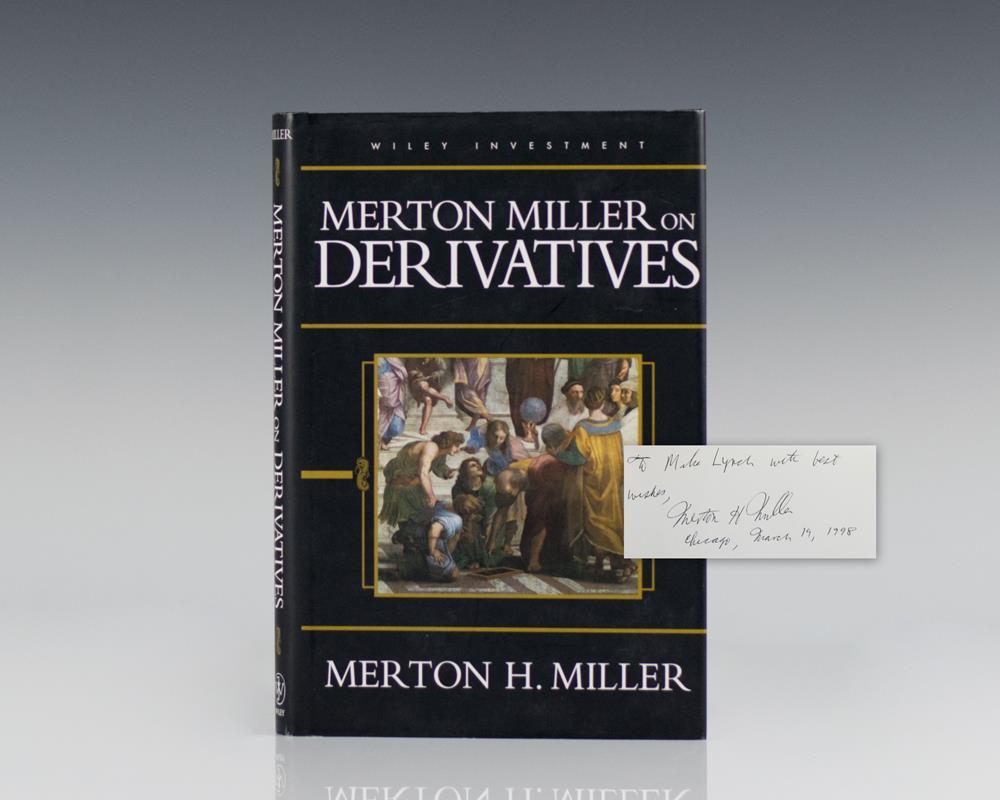 Merton Miller on Derivatives.