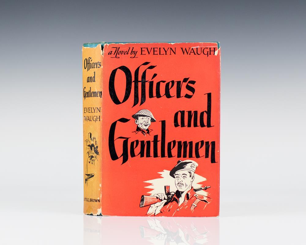 Officers and Gentlemen.
