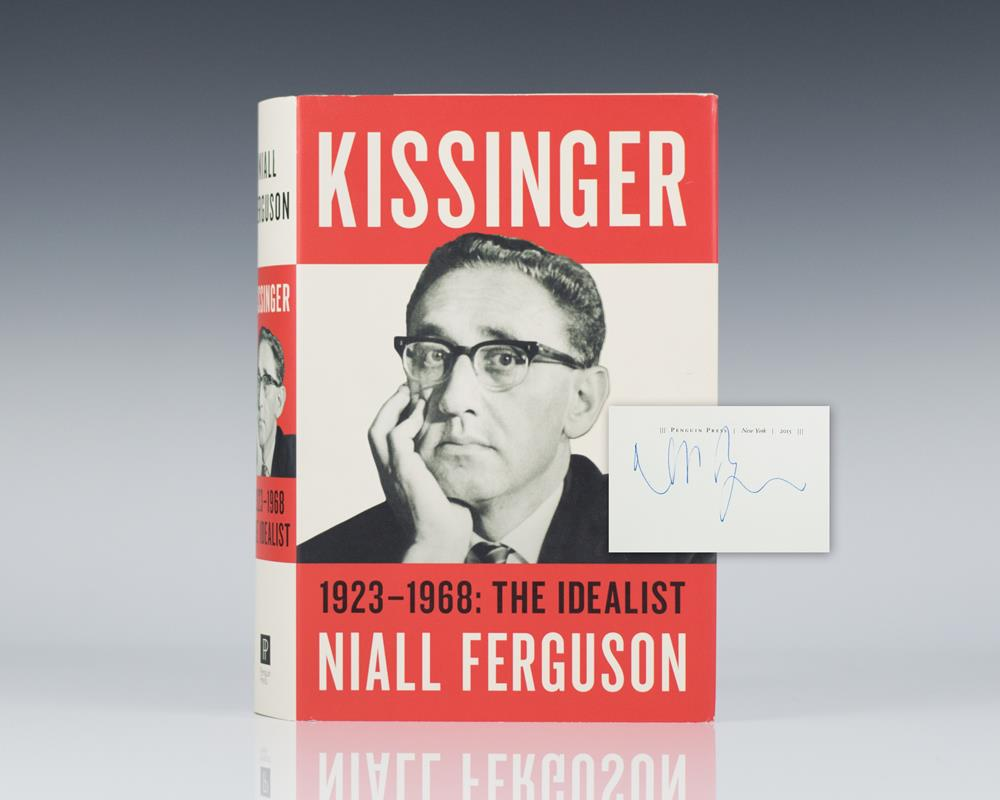 Kissinger: Volume I: The Idealist 1923-1968.