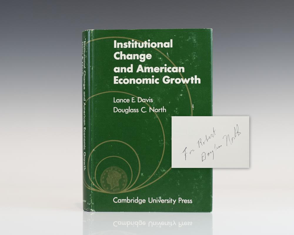 Institutional Change and American Economic Growth.