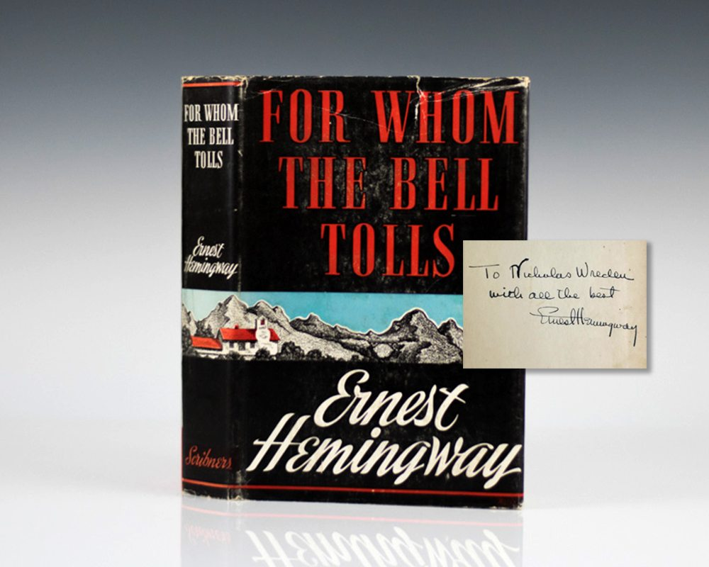 For Whom The Bell Tolls Ernest Hemingway First Edition Signed Rare