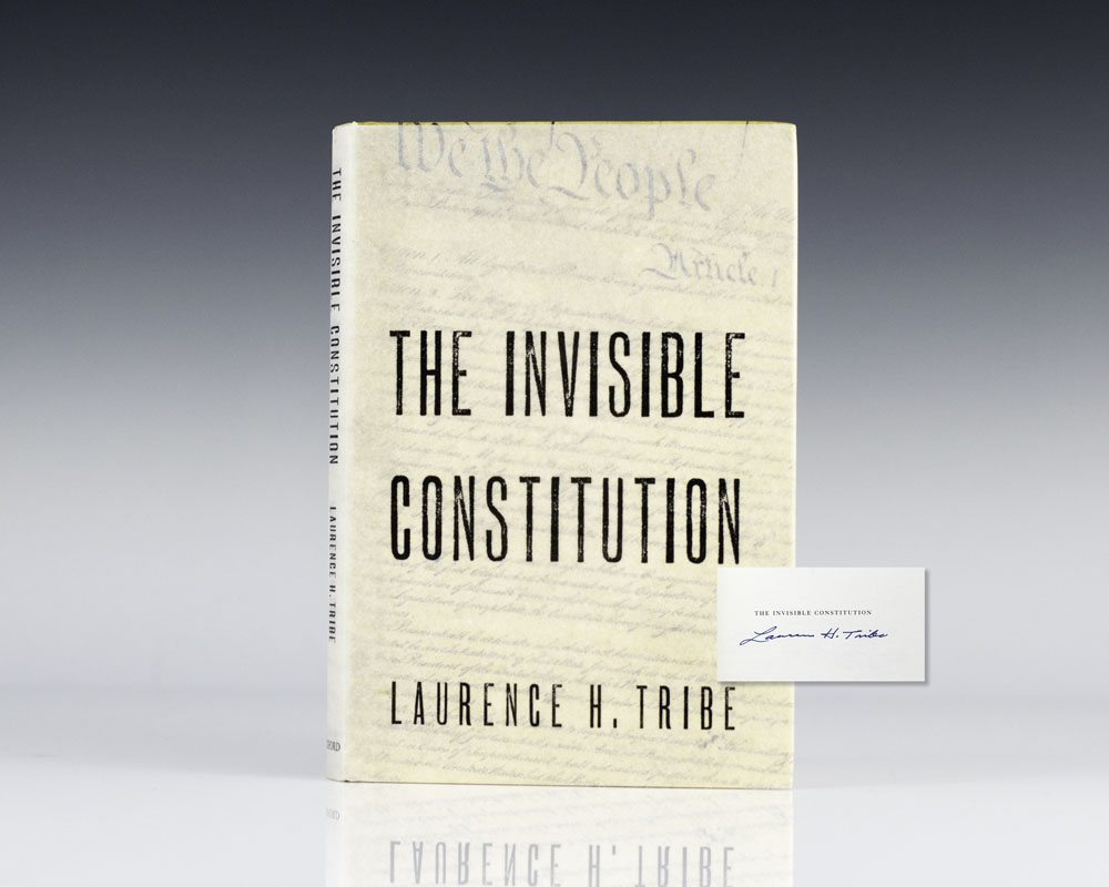 The Invisible Constitution.