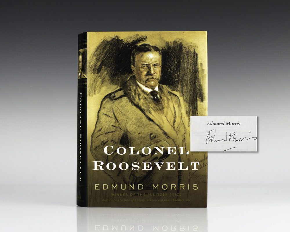 Colonel Roosevelt.