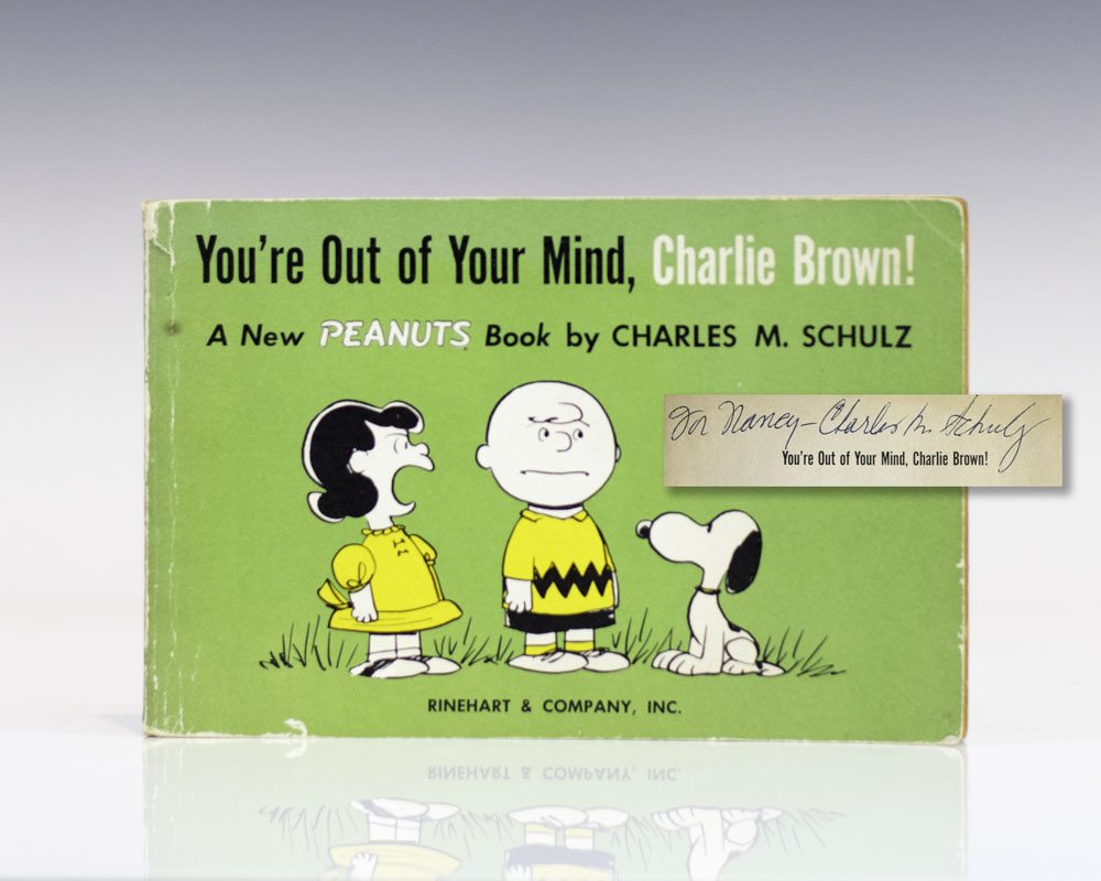 You're Out of Your Mind, Charlie Brown.