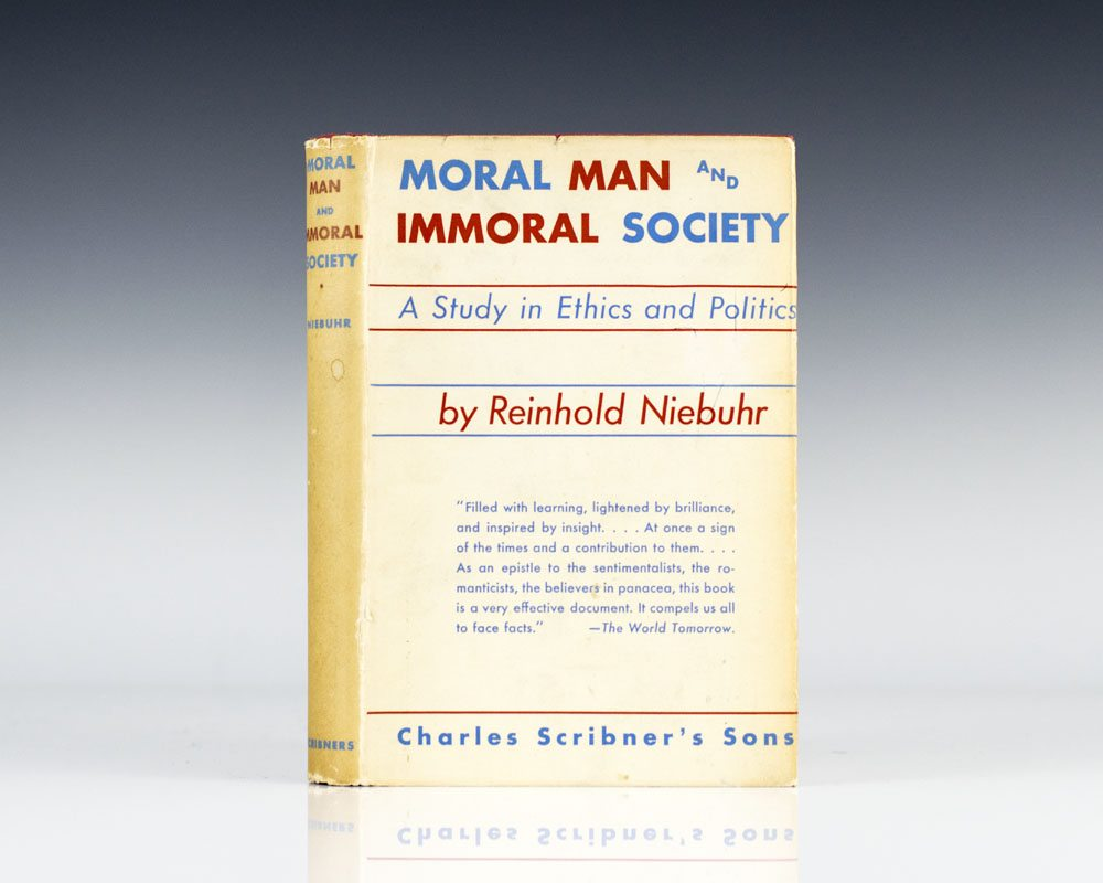 Moral Man and Immoral Society: A Study in Ethics and Politics.