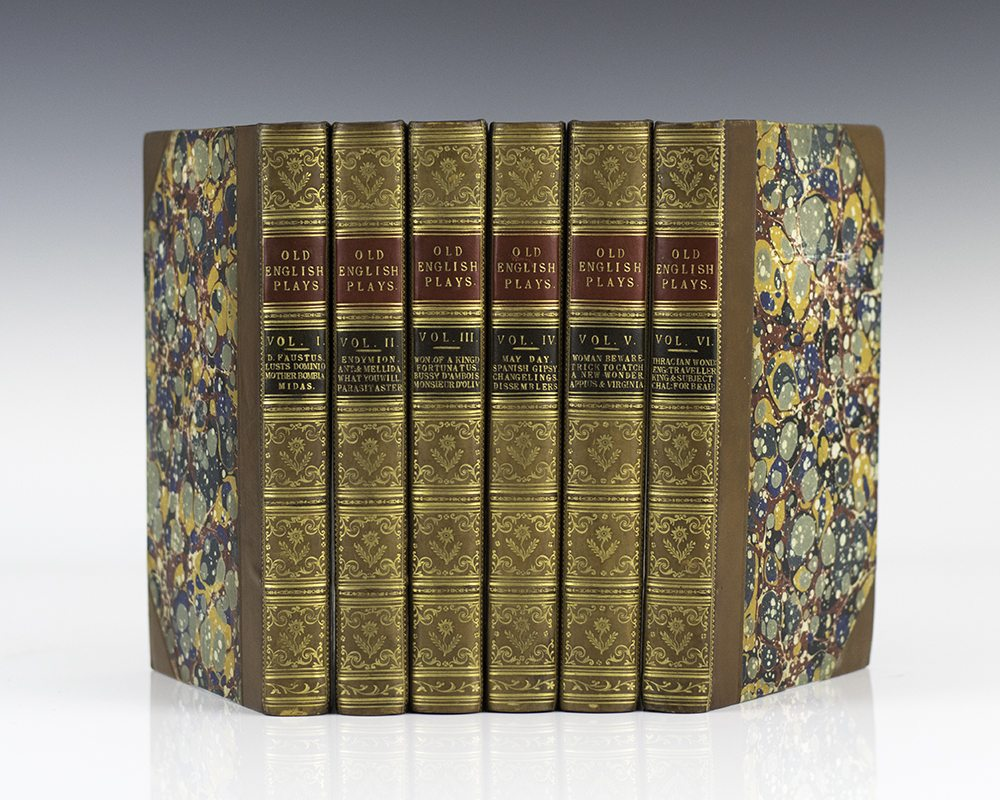 Old English Plays: Being a Selection from the Early Dramatic Writers: Volumes 1-VI.